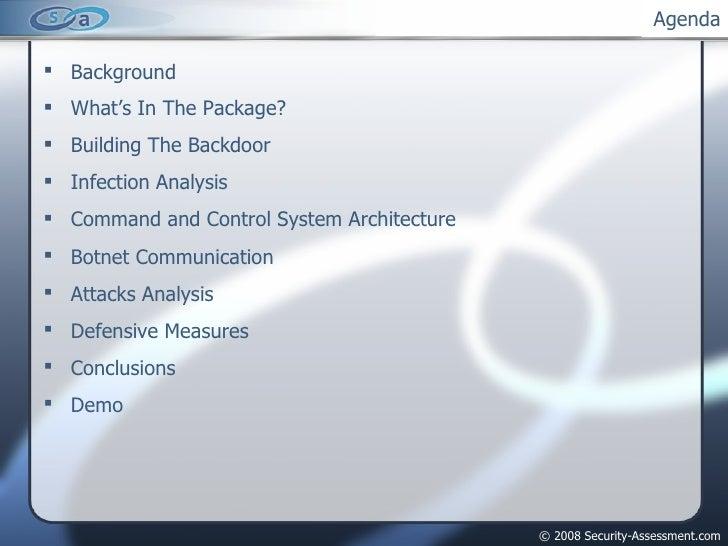 Agenda <ul><li>Background </li></ul><ul><li>What's In The Package? </li></ul><ul><li>Building The Backdoor </li></ul><ul><...