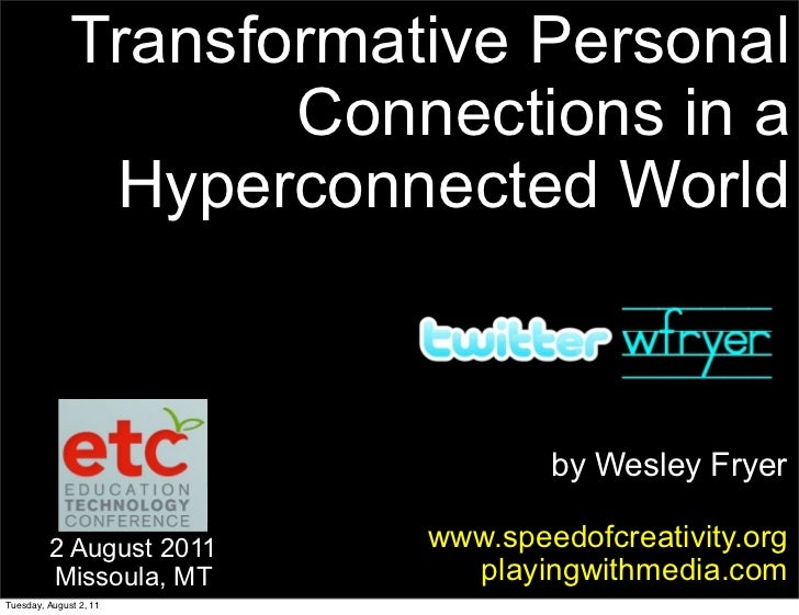 Transformative Personal                     Connections in a               Hyperconnected World                           ...