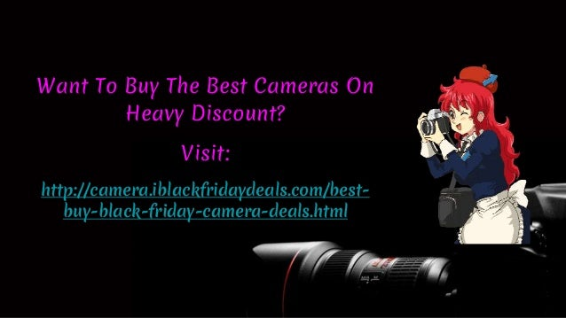 Black Friday Camera Deals 2016 Best Buy Test True