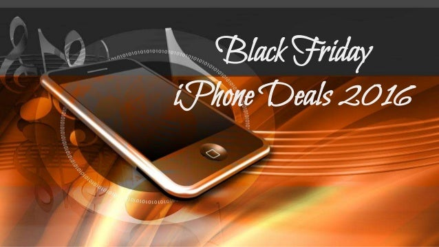 Black Friday iPhone Deals 2016