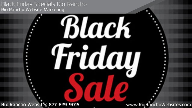 Black Friday Specials Rio Rancho