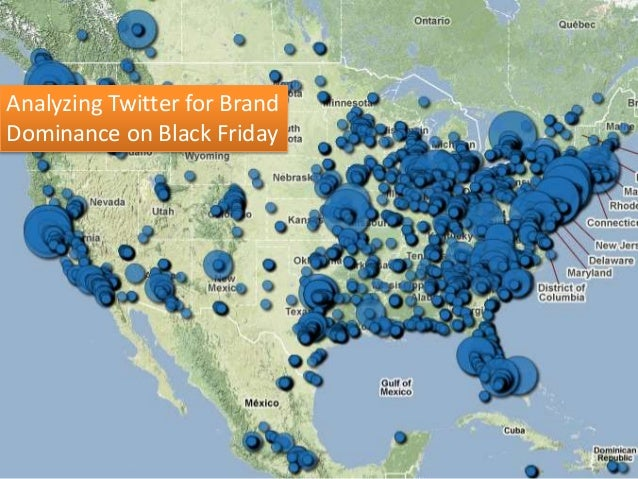 Analyzing Twitter for Brand Dominance on Black Friday