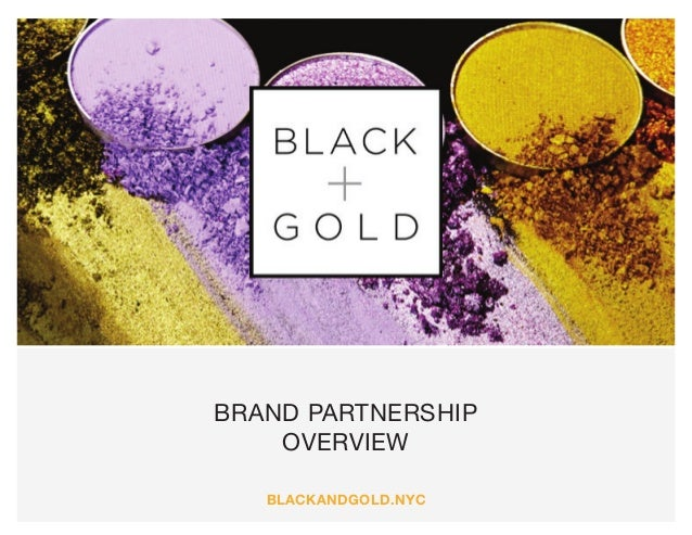 Brand Partnership Overview blackandgold.nyc