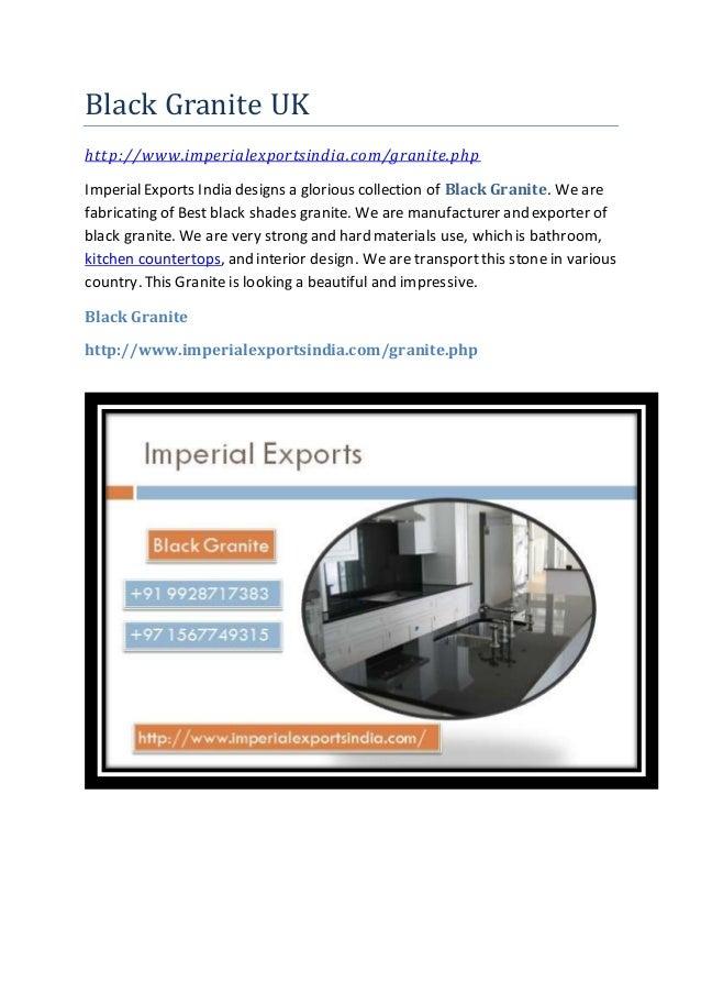Black Granite UK http://www.imperialexportsindia.com/granite.php ImperialExports India designs a glorious collection of Bl...