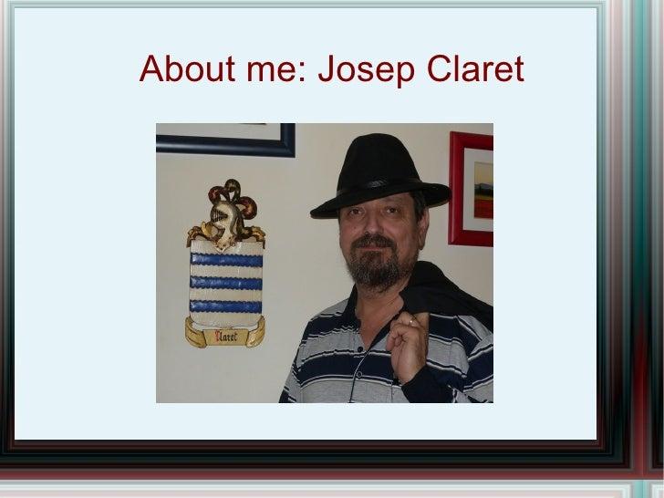 About me: Josep Claret