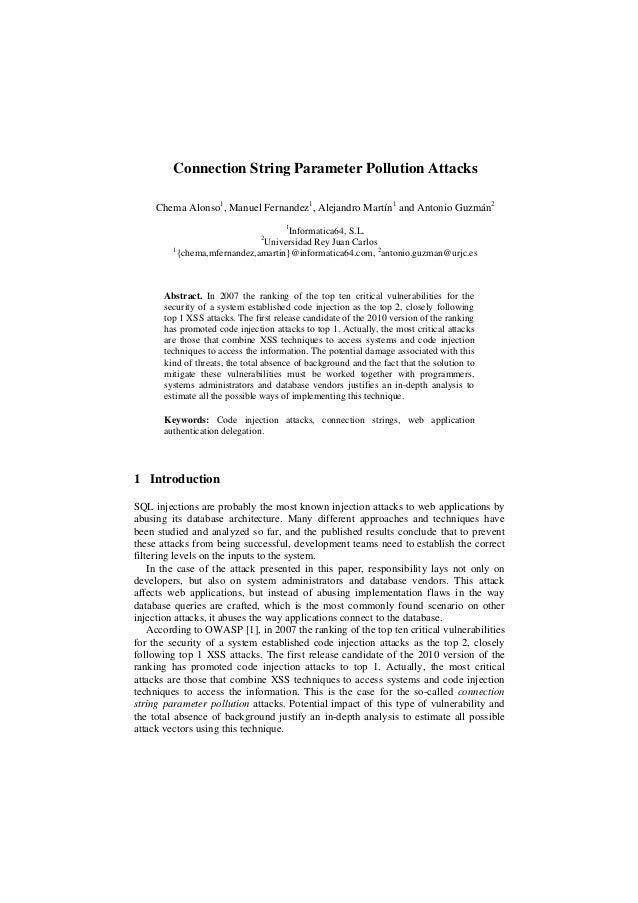 Connection String Parameter Pollution Attacks Chema Alonso1 , Manuel Fernandez1 , Alejandro Martín1 and Antonio Guzmán2 1 ...