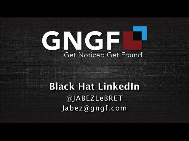Black Hat LinkedIn Jabez LeBret