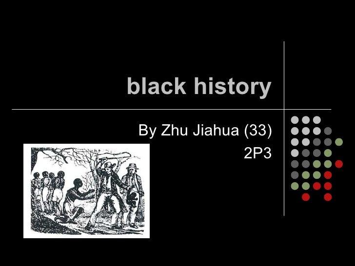 black history By Zhu Jiahua (33) 2P3