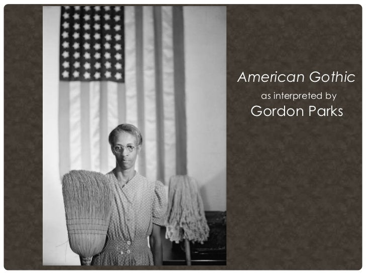 American Gothic As Interpreted By Gordon Parks
