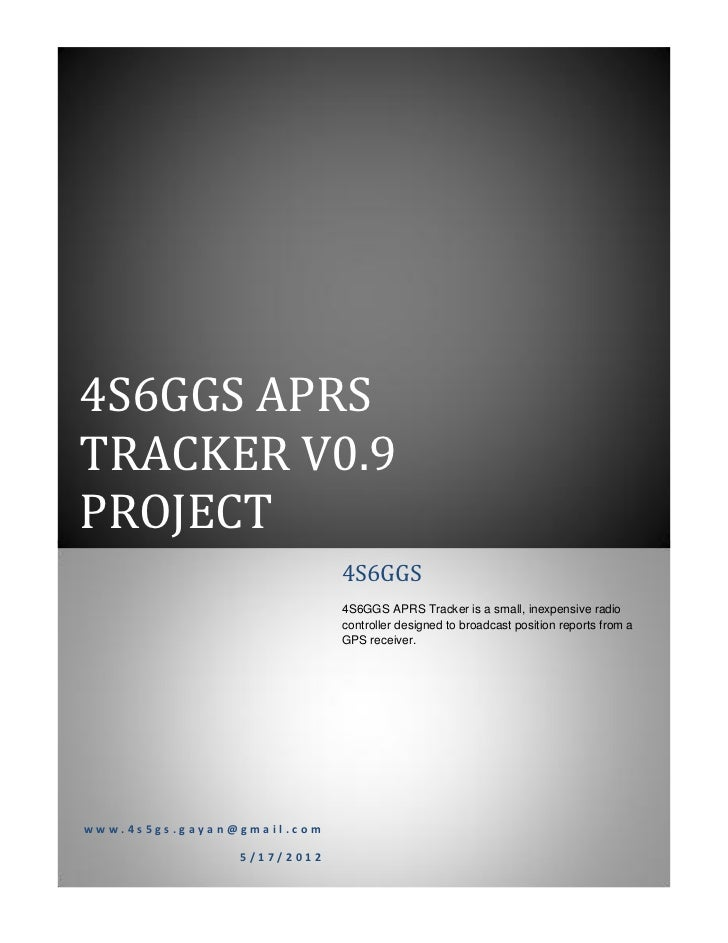 4S6GGS APRSTRACKER V0.9PROJECT                            4S6GGS                            4S6GGS APRS Tracker is a small...