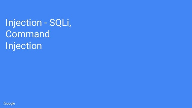 Injection - SQLi, Command Injection