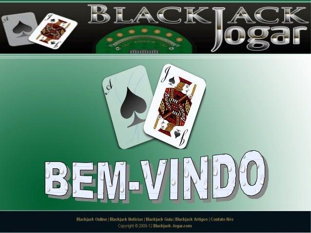 Jogar Blackjack OnlineBem-vindo ao nosso site de Blackjack, aqui poderá aprender as regras simples destejogo emocionante e...