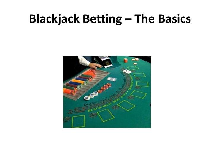 Blackjack Betting – The Basics