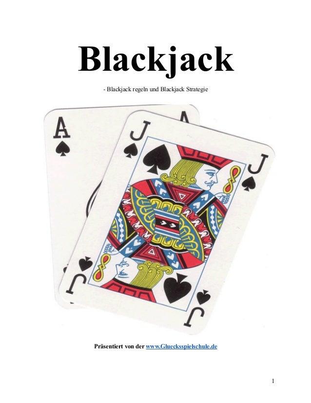 Blackjack - Blackjack regeln und Blackjack Strategie  Präsentiert von der www.Gluecksspielschule.de  1