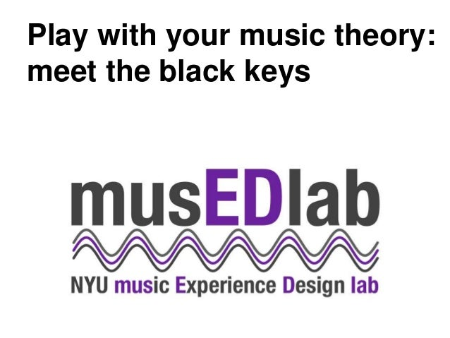 Play with your music theory: meet the black keys