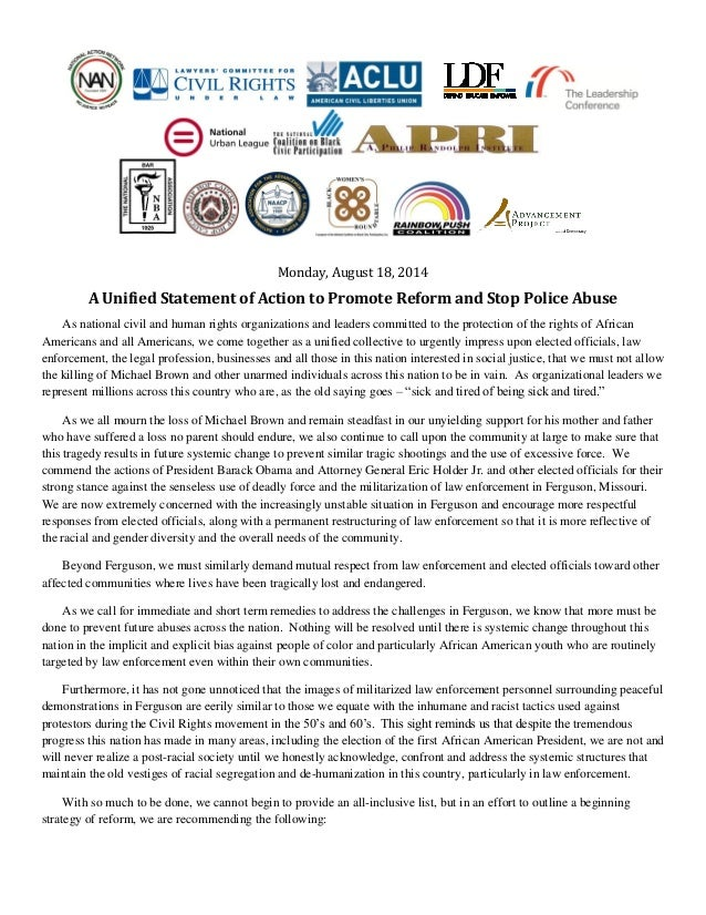 Monday, August 18, 2014 A Unified Statement of Action to Promote Reform and Stop Police Abuse As national civil and human ...