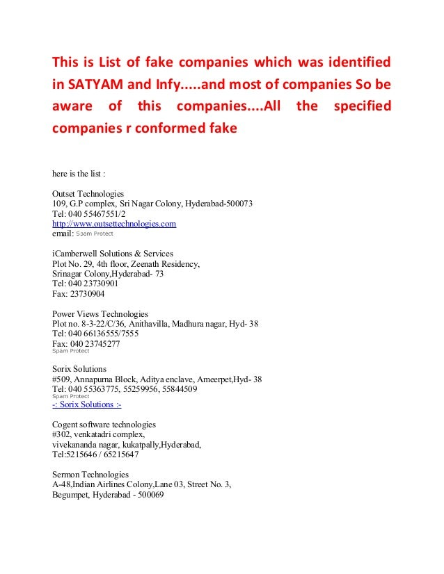 This is List of fake companies which was identifiedin SATYAM and Infy.....and most of companies So beaware of this compani...