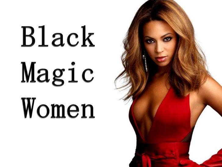 Black<br />Magic<br />Women<br />