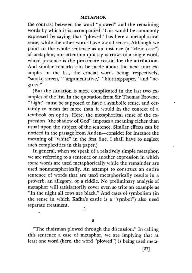 metaphors in philosophy essay How is it that metaphor, the description of one thing as something else, has become so important for questions of knowledge and cognition while literature and the.