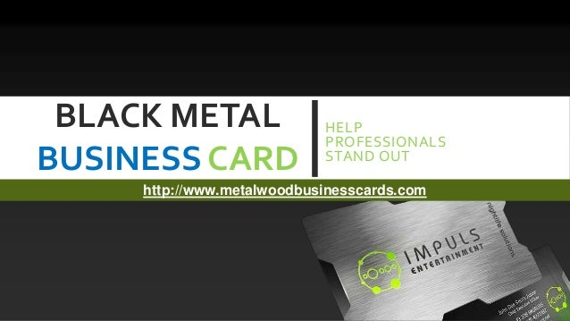 Black metal business card help professionals stand out black metal business card help professionals stand outhttpmetalwoodbusinesscards colourmoves