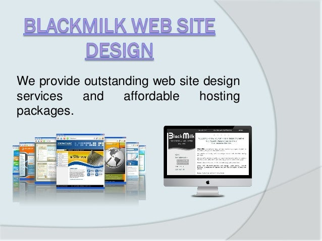 We provide outstanding web site design services and affordable hosting packages.