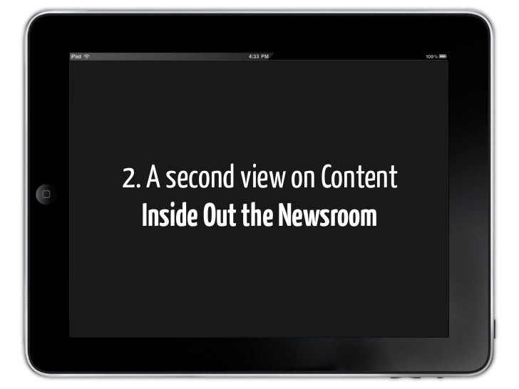 2. A second view on Content   Inside Out the Newsroom