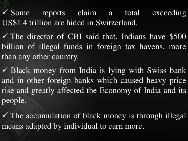 An Article/Essay on Black money and its disastrous influence on Indian economy