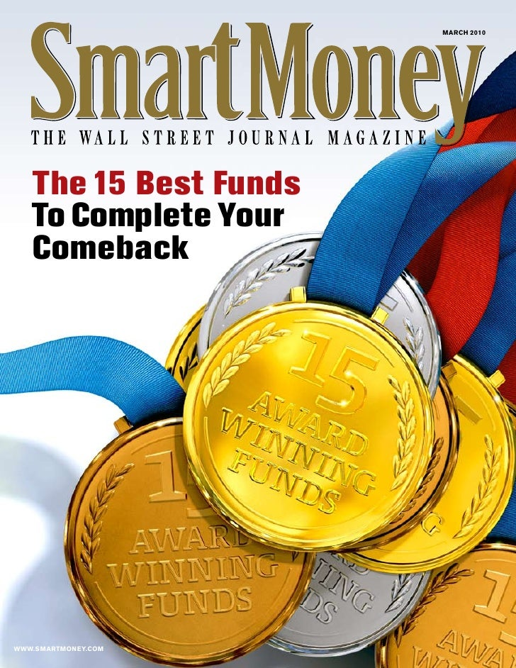march 2010        The 15 Best Funds    To Complete Your    Comeback     www.smartmoney.com