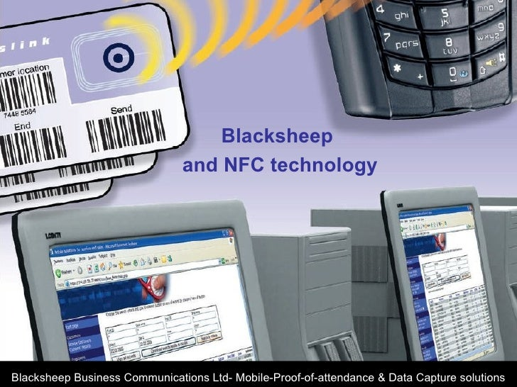 Blacksheep  and NFC technology Blacksheep Business Communications Ltd- Mobile-Proof-of-attendance & Data Capture solutions