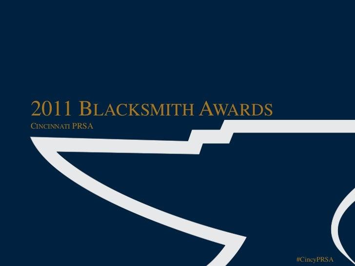 2011 BLACKSMITH AWARDSCINCINNATI PRSA                         #CincyPRSA