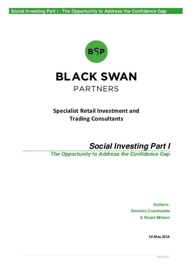 1 | P a g e Specialist Retail Investment and Trading Consultants Social Investing Part I The Opportunity to Address the Co...