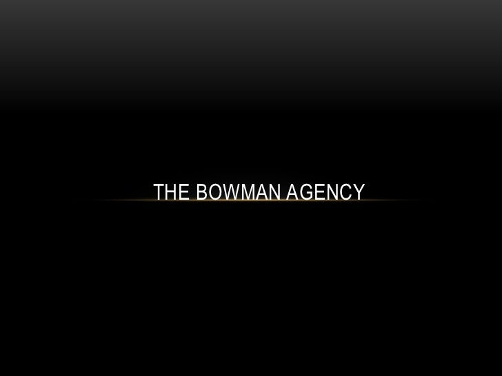 The Bowman Agency<br />