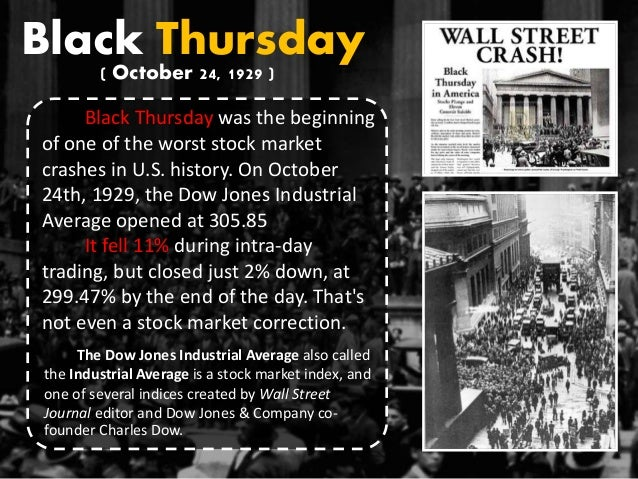 an overview of the history of black thursday A complete history of 'black friday' november 20 the history of the phrase black friday and where it originated is not set in stone summary quote.