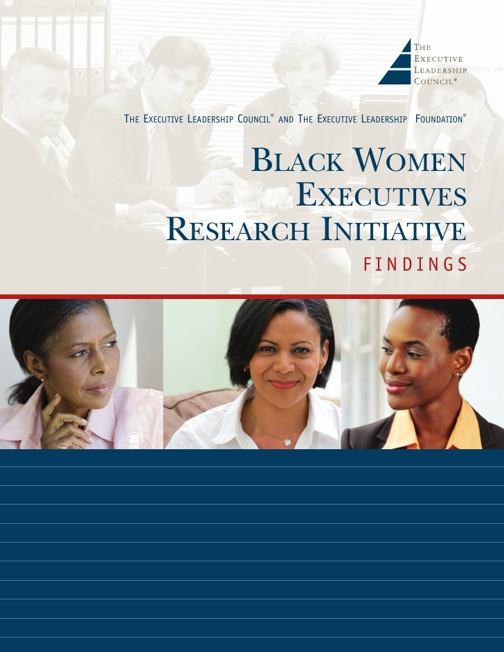 THE EXECUTIVE LEADERSHIP COUNCIL®   AND   THE EXECUTIVE LEADERSHIP FOUNDATION®              BLACK WOMEN                EXE...