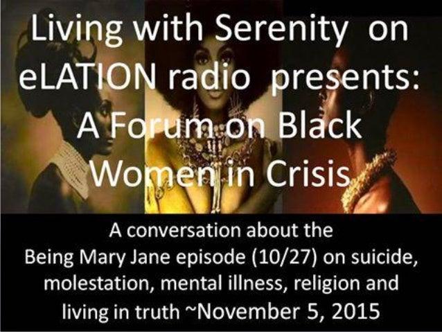 eLATION RADIO LIVE 646 564 9842 LIVING with SERENITY Every Thursday 8 p.m. ~ 9 p.m. Michelle Edmonds, M.A., M.Ed Psycholog...