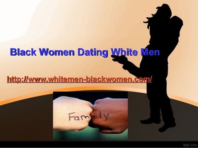 carpinteria black single men Online dating doesn't work for black women  women of all races have their eyes out for white men on these dating sites.