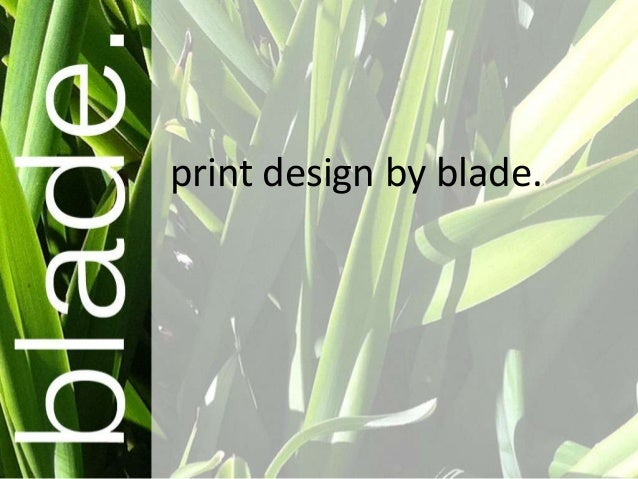 print design by blade.
