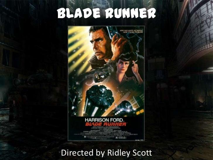 blade runnerDirected by Ridley Scott