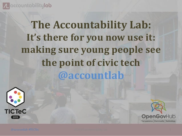 The Accountability Lab: It's there for you now use it: making sure young people see the point of civic tech @accountlab @a...
