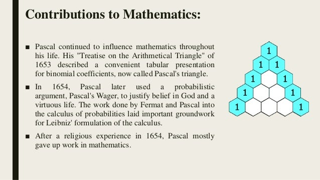 Blaise pascals influence on mathematics and science
