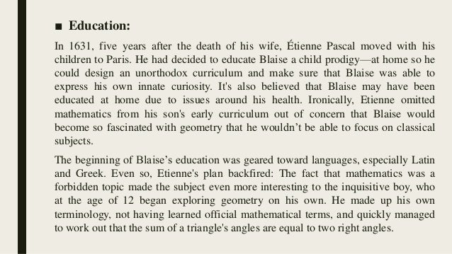 blaise pascals essay on conic sections Blaise pascal 19 june 1623 - 19 aug 1662 pascal's first formally published mathematical work was his influential essay on the conic sections.