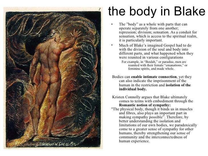 """the body in Blake <ul><li>The """"body"""" as a whole with parts that can operate separately from one another; repression; divis..."""