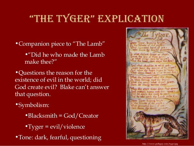 the tyger by william blake analysis A critical reading of an iconic poem 'the tyger' is arguably the most famous poem written by william blake (1757-1827) it's difficult to say which is more well-known, 'the tyger' or the poem commonly known as 'jerusalem.
