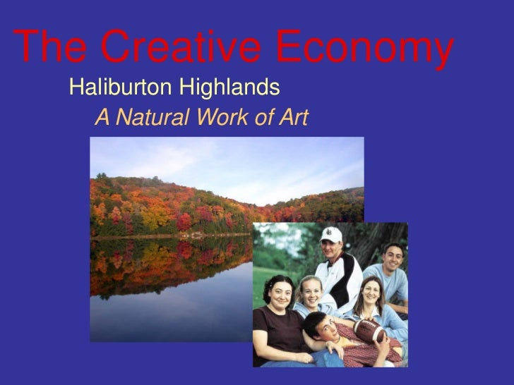 The Creative Economy  Haliburton Highlands    A Natural Work of Art