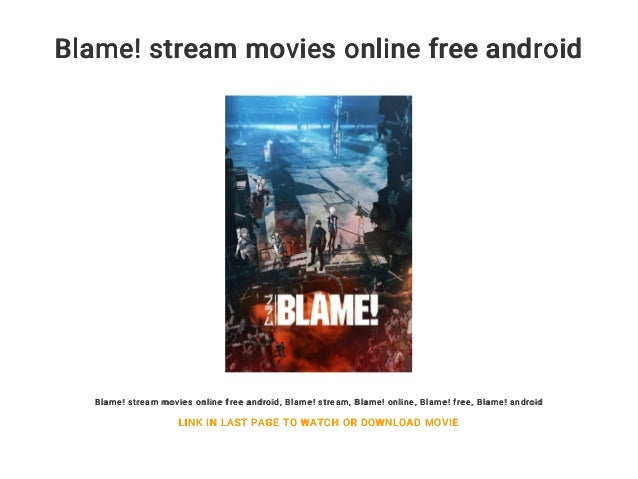 Blame! Stream