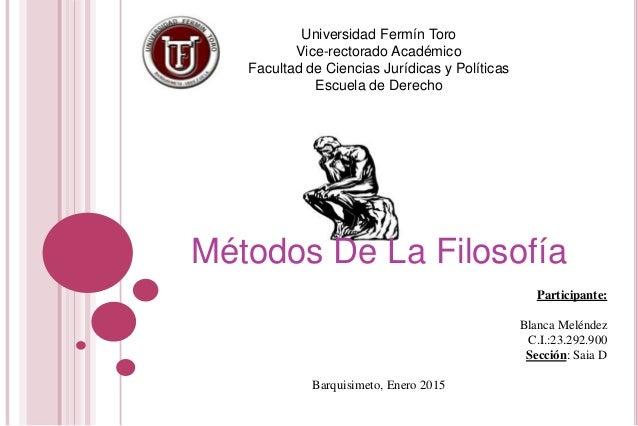Universidad Fermín Toro Vice-rectorado Académico Facultad de Ciencias Jurídicas y Políticas Escuela de Derecho Métodos De ...