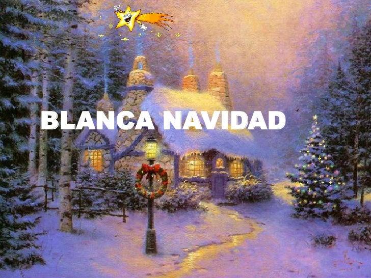 BLANCA NAVIDAD<br />