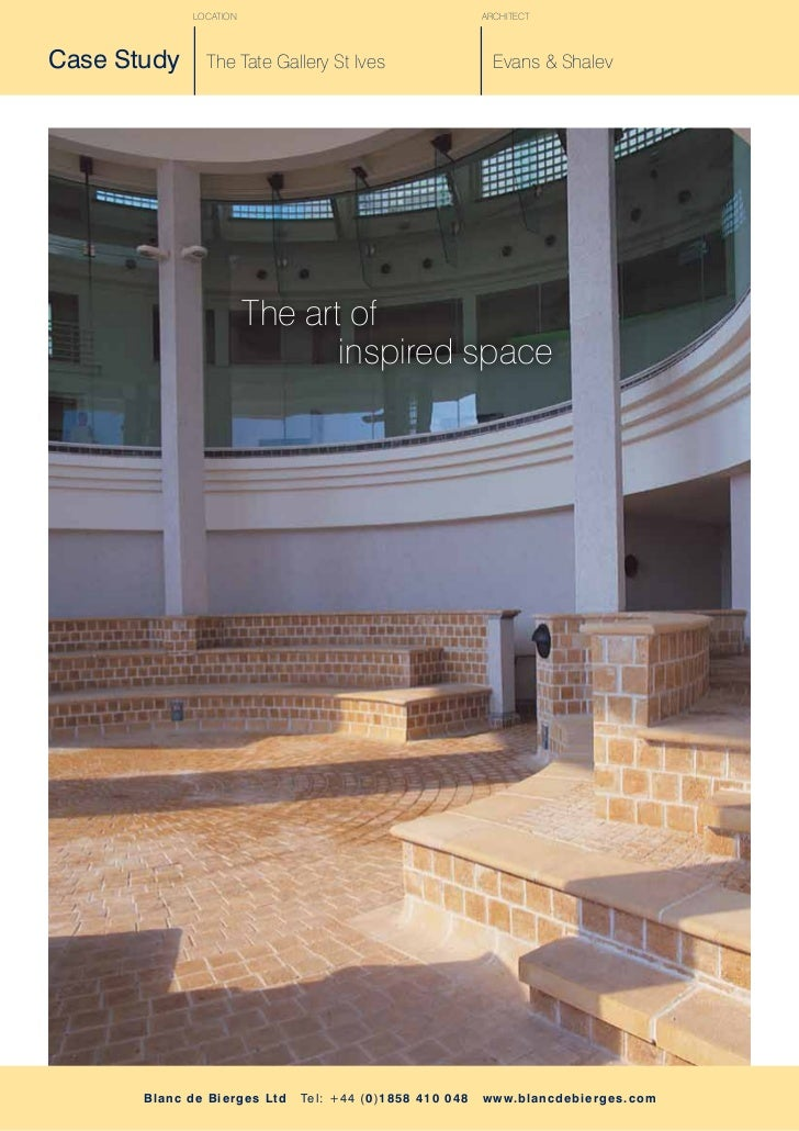 LOCATION                                                ARCHITECTCase Study          The Tate Gallery St Ives             ...