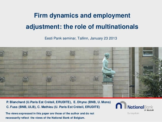 Firm dynamics and employment               adjustment: the role of multinationals                              Eesti Pank ...