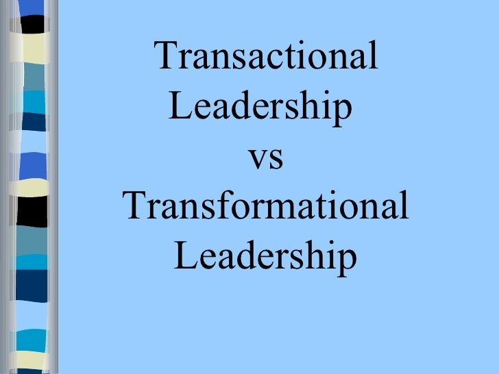transactional vs transformational supervision What is the difference between transformational and transactional transactional leadership versus transformational focuses on the role of supervision.
